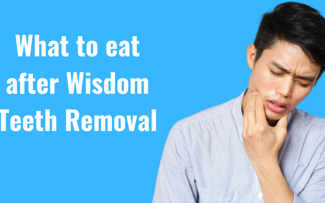 What to eat after wisdom teeth removal