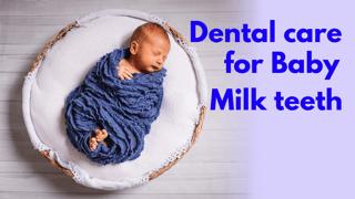 Milk Teeth Care- Is it important?